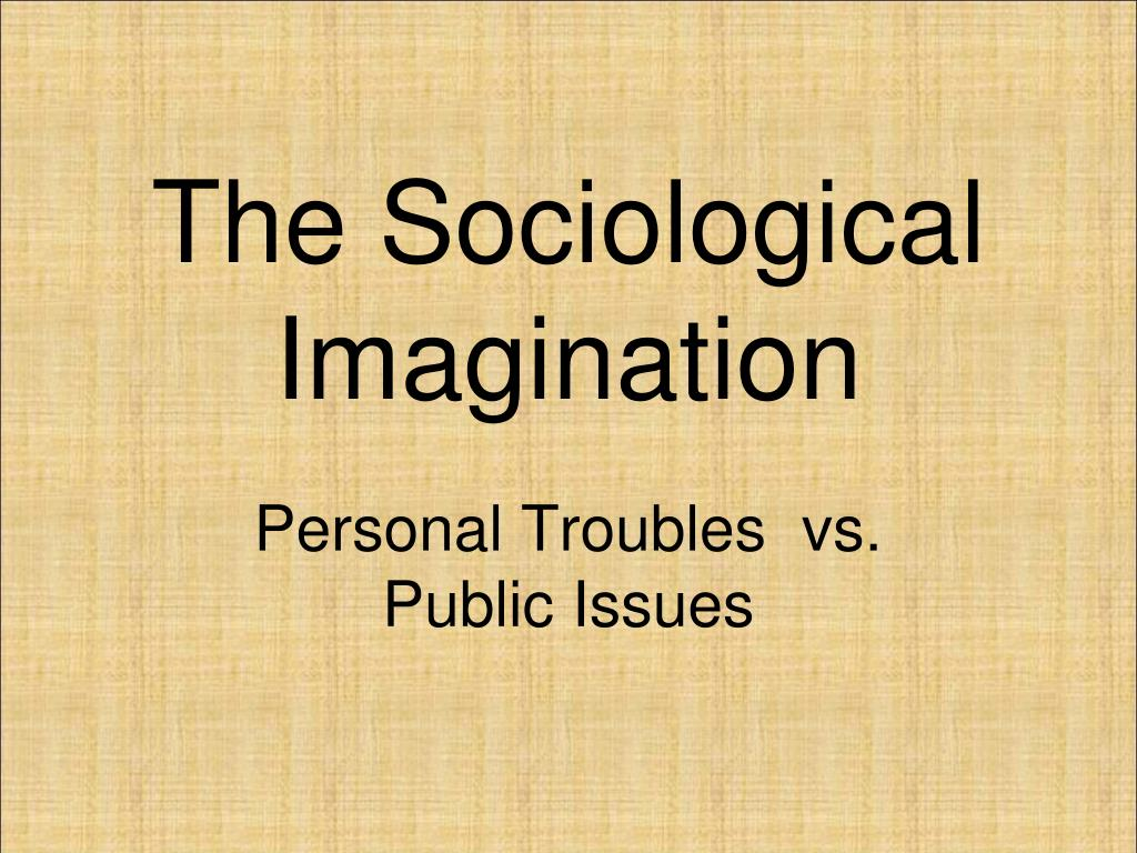 personal example of sociological imagination